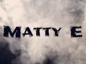 Matty E