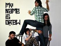 My Name is Drew