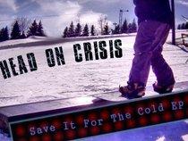 Head On Crisis