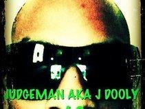 Judgeman AKA J-Dooly