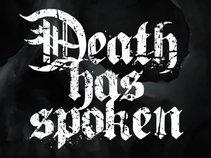 Death Has Spoken