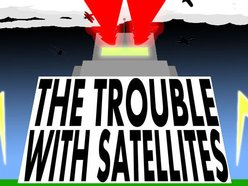 Image for The Trouble With Satellites
