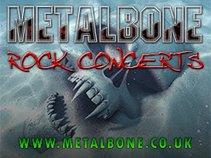 METALBONE Rock Concerts
