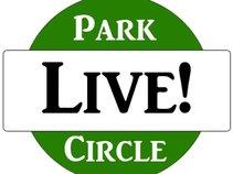 Park Circle Live