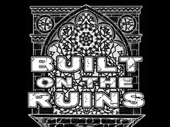 Built On The Ruins