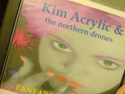 Kim Acrylic &the Northern Drones