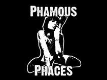 Phamous Phaces