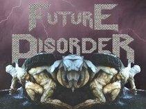 Future Disorder