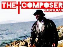 Greg Sloan the Composer