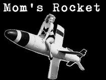 Mom's Rocket