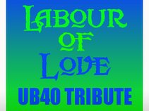 Labour of Love (UB40 Tribute)