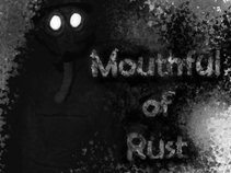 Mouthful Of Rust