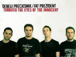 Debeli Precjednik / Fat Prezident