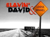 Slavin David and Loose Gravel