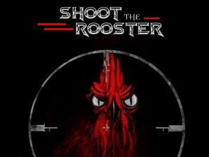 Shoot the Rooster