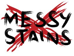 Messy Stains