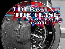 J_Dub & The_Tease