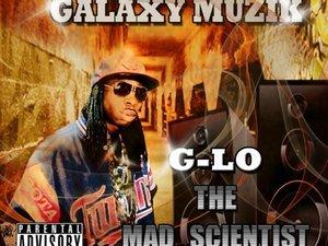 G-Lo Da Scientist