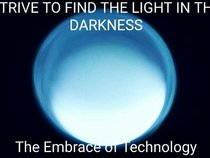 Strive to find the light in the Darkness