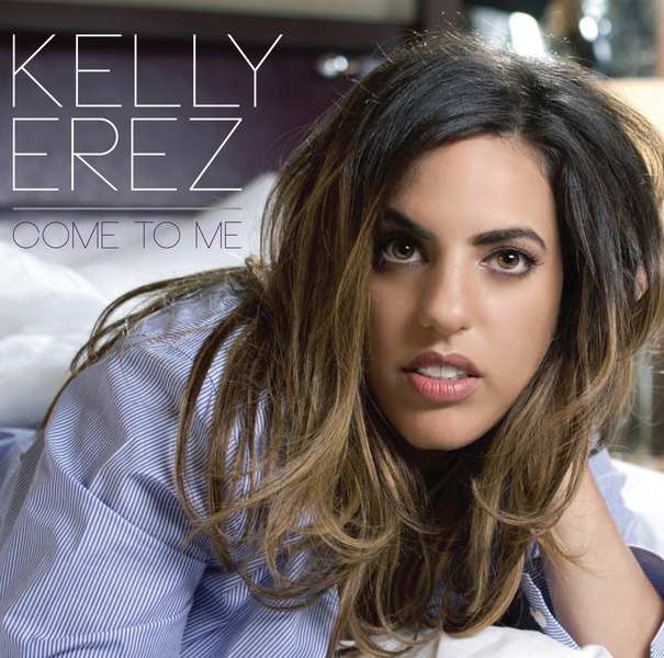 Kelly Erez - Come To Me