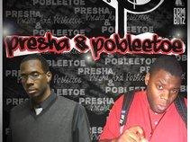 Presha and Pobleetoe