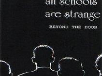 All schools are strange