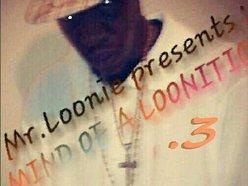 "Mr.Loonie ""LOUISIANIMALTHURROBREAD"" Loon"