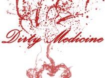 Dirty Medicine