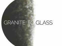 Image for Granite to Glass