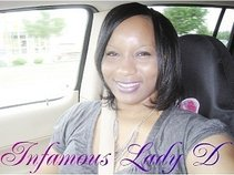 $Internationally Known$Infamous Lady D*