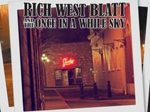 Rich West Blatt and the Once In A While Sky