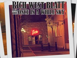 Image for Rich West Blatt and the Once In A While Sky