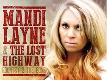 Mandi Layne & the Lost Highway