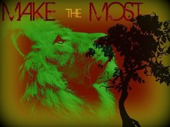 Image for Make The Most