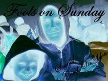 Fools on Sunday