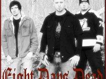 Eight Days Dead