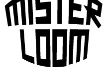 Mister Loom