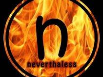 neverthaless