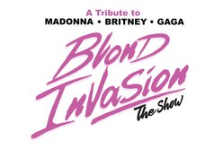 Image for Blond Invasion The Show