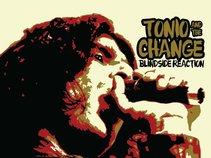 Tonio & The Change!