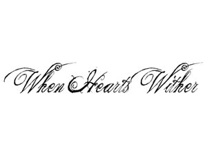 When Hearts Wither