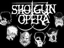 Shotgun Opera