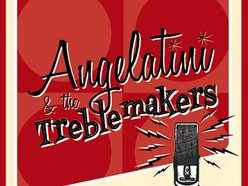 Image for Angelatini and The Treblemakers