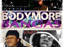 Bodymore Banga$