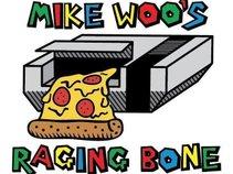 Mike Woo's Raging Bone