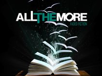 All The More