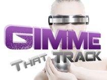 GimmeThatTrack