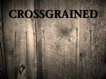 CROSSGRAINED