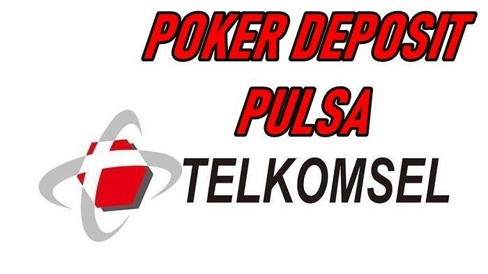 Poker Deposit Pulsa Reverbnation