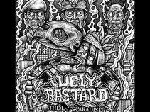 UGLY BASTARD